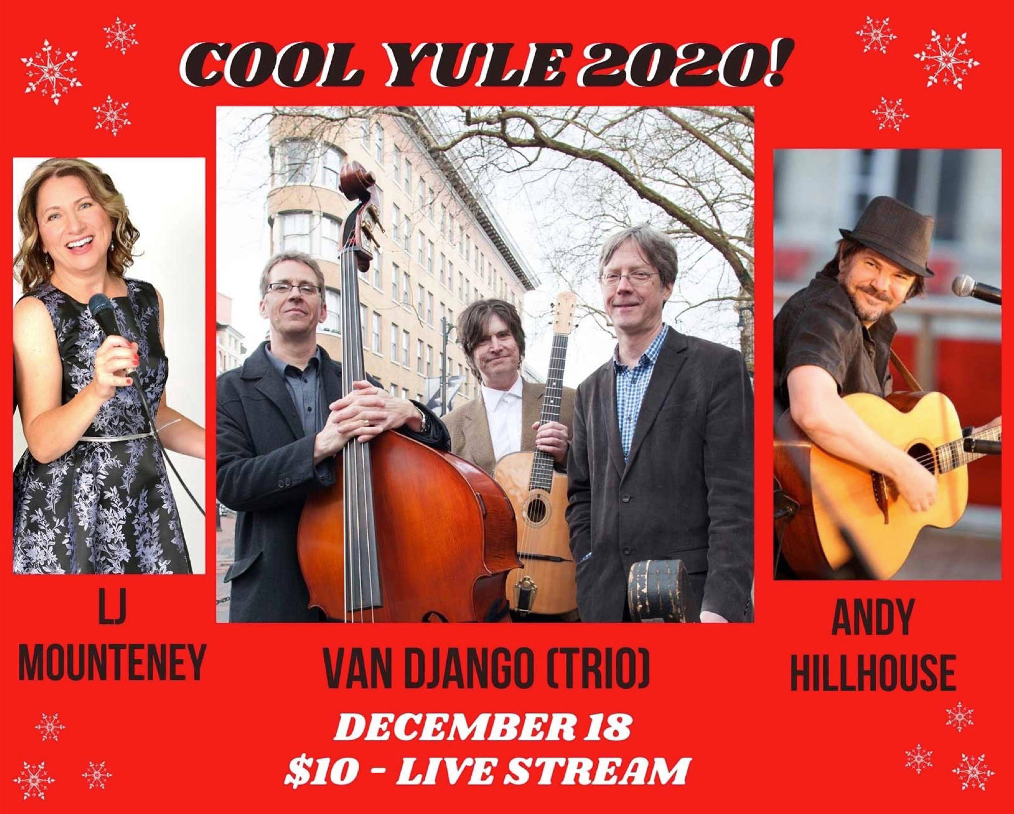The Van Django trio with special guests LJ Mounteney and Andy Hillhouse are set to play for the virtual Cool Yule holiday variety concert via Side Door. Tickets are $10, which are available through Harrison Festival Society (Contributed Graphic/Harrison Festival Society)